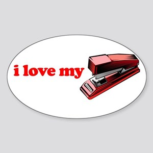 I Love My Stapler Oval Sticker